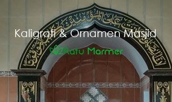 Kaligrafi dan Ornamen Masjid