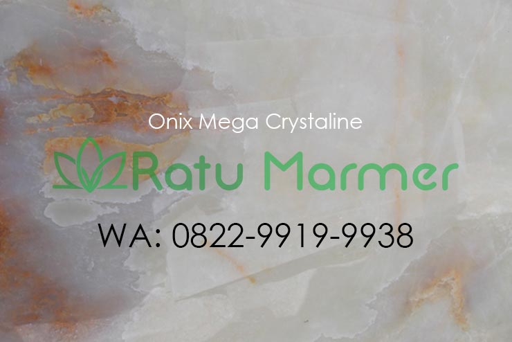 Marmer Onix Mega Crystaline